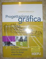 CLEMENTE FRANCAVILLA - PROGETTAZIONE GRAFICA - 1ED. 2007 HOEPLI (UJ)