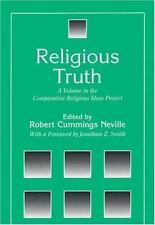 Religious Truth: A Volume in the Comparative Religious Ideas Project