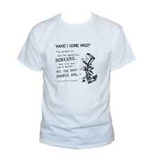 Alice In Wonderland T shirt Have I Gone Mad Quote Funny Printed Graphic Tee