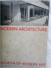 Modern Architecture MOMA 1932 Gropius Lloyd Wright Le Corbusier Van Der Rohe