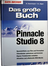 Pinnacle Studio 8 - Das große Handbuch - Data Becker