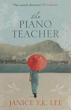 The Piano Teacher By Janice Y. K. Lee. 9780007286379