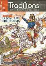 TRADITION N° 02 JUIN 1815 LA BATAILLE DES QUATRE-BRAS / PANTALON GARANCE