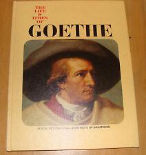 Life and Times of Johan Wolfgang Goethe 1967 by Hohendorf hc