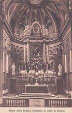 VALLE DI POMPEI - Altare della Basilica Pontificia 1932