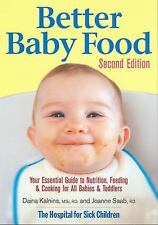 Better Baby Food: Your Essential Guide to Nutrition, Feeding and Cooki-ExLibrary