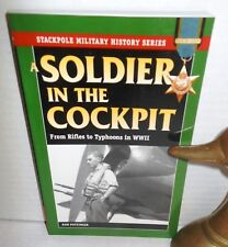BOOK Stackpole Military History A Soldier in the Cockpit by Ron W. Pottinger