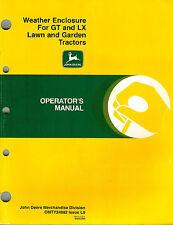 "John Deere Weather Enclosure for Gt Lx L&G Tractors Operator'S Manual ""New"""