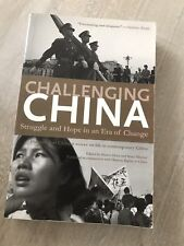 Challenging China: Struggle and Hope in an Era of Change by The New Press...