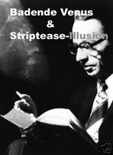 Badende Venus & Striptease-Illusion / Magic I Astor