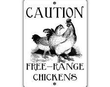 Free Range Chickens Indoor Outdoor Aluminum No Rust No Fade Sign