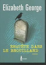 Enquête dans le brouillard.Elisabeth GEORGE.France Loisirs  TH3C