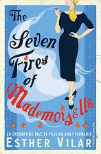 The Seven Fires of Mademoiselle, Esther Vilar