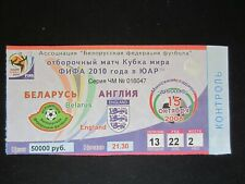 2008 QUALIFIER FOR 2010 WORLD CUP BELARIUS v   ENGLAND   TICKET STUB