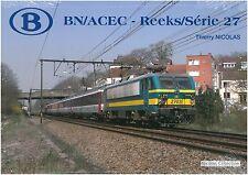 Nicolas Collection 978-2-930748-55-9 libro SNCB NMBS BN/ACEC-Reeks/Série 27 NUOVO + OV