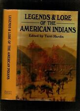 Legends and lore of the American Indians