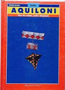 Werner Backes Aquiloni Acanthus 1988 manuale per costruire Istruzioni Illustrato