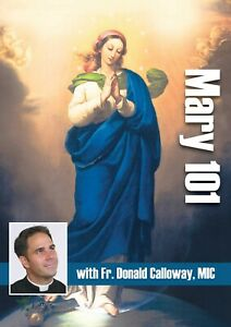 DVD Mary 101 with Father Donald Calloway