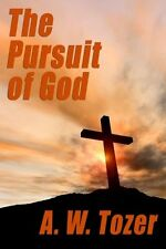 The Pursuit of God by A. W. Tozer, (Paperback), W_L_C , New, Free Shipping