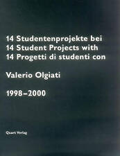 NEW 14 Student Projects with Valerio Olgiati: 1998-2000