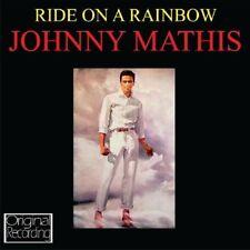 JOHNNY MATHIS - RIDE ON A RAINBOW  CD NEUF