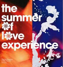 The Summer of Love Experience, A Pictorial, Art, Fashion and Rock and Roll