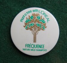 L'Oreal Plant A Tree Pin Badge Retro Shampoo Advertising UK Nature Conservation