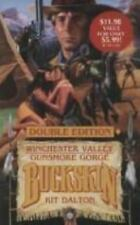 Buckskin: Winchester Valley - Gunsmoke Gorge by Kit Dalton (1991, Paperback)