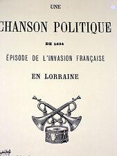 UNE CHANSON POLITIQUE DE 1634 EPISODE DE L'INVASION FRANCAISE EN LORRAINE