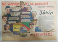 Sheaffer's Skrip Ink Ad: It's So Popular ! from 1944 Size: 11 x 15 inches