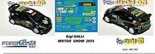DECAL  1/43 -  FORD  FIESTA WRC  - G.GALLI  -  MOTOR SHOW 2014
