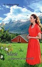Marie - Laaksoissa Ja Vuoriteilla (Finnish Edition) by Sarkama-Voigt, Eila
