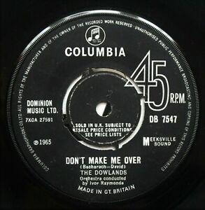 "THE DOWLANDS Don't Make Me Over UK 7"" Joe Meek RGM Columbia DB 7547 VG 1965"