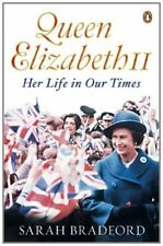 Queen Elizabeth II: Her Life in Our Times,Sarah Bradford- 9780670919123