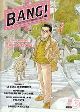 BANG reuve BD n°3. Sexe. Davodeau. Peanuts. 2003 - NEUF