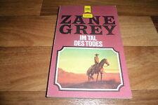 Zane Grey -- im TAL des TODES // Heyne Western Taschenbuch 1981