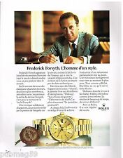 Publicité Advertising 1990 La Montre Rolex Day-Date avec Frederic Forsyth