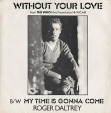 ROGER DALTREY - Without Your Love - Polydor 1980 - 45rpm