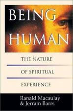 Being Human: The Nature of Spiritual Experience