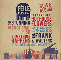 FEILE CLASSICAL The Live Album (2018) 12-track CD album NEW/SEALED