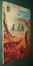 BERNARD PRINCE : La FRONTIERE de L'ENFER - EO DARGAUD 1970