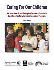 Caring for Our Children: National Health and Safety Performance Standards: Guide