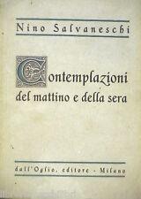 CONTEMPLAZIONI DEL MATTINO E DELLA SERA Nino Salvaneschi Dall Oglio Filosofia di