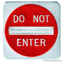 DO NOT ENTER iron-on BIKER PATCH TRAFFIC STREET ROAD SIGN embroidered applique