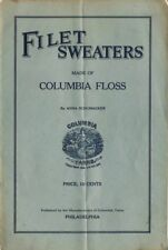 "1919 Filet Sweaters Instruction ""How to Make"" Booklet - Columbia Floss"