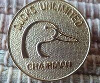 Ducks Unlimited Chairman pin