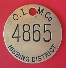 Vintage Tool Check or Mining Brass Tag: OLIVER MINING Co Hibbing District MN