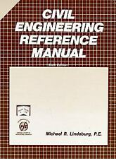 Civil Engineering Reference Manual by Lindeburg, Michael R.