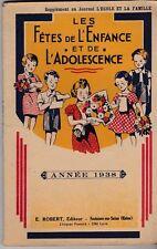 LES FETES DE L ENFANCE ET DE L ADOLESCENCE  ANNEE 1938   L ECOLE ET LA FAMILLE