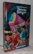 Robert E, Howard THE INCREDIBLE ADVENTURES OF DENNIS DORGAN First edition NEW